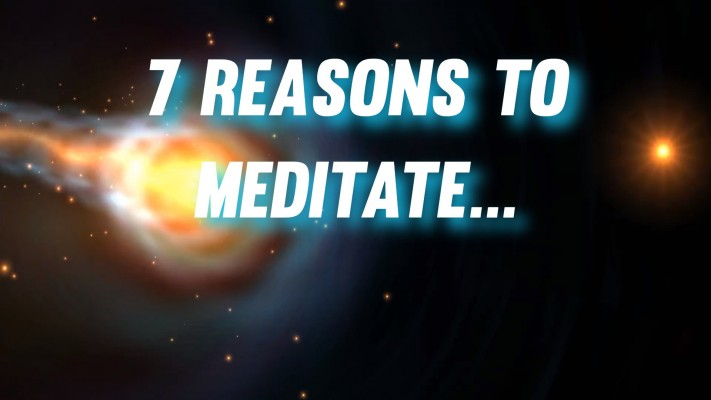 7 reasons to meditate