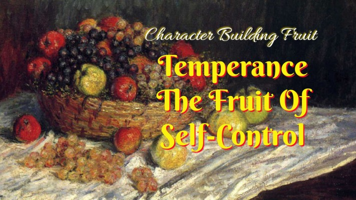 temperance the fruit of self-control